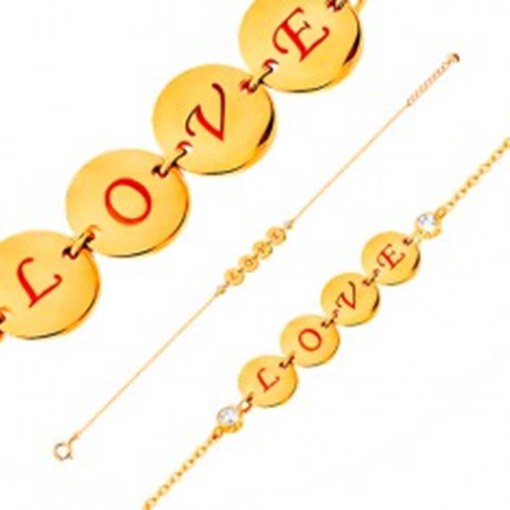 Šperky eshop Náramok v žltom 14K zlate - štyri lesklé kruhy s nápisom LOVE, zirkóny, 185 mm