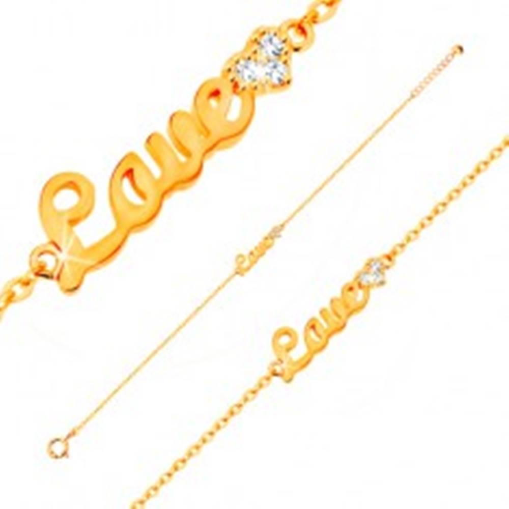 Šperky eshop Zlatý náramok 585 - nápis Love a žiarivé zirkónové srdce, tenká retiazka, 185 mm