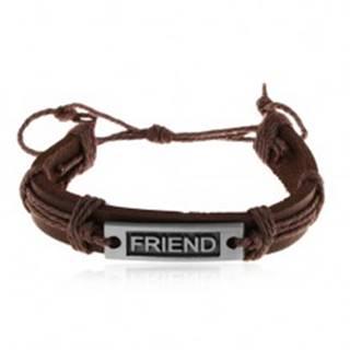 Nastaviteľný hnedý náramok z kože a motúzikov, oceľová známka - FRIEND