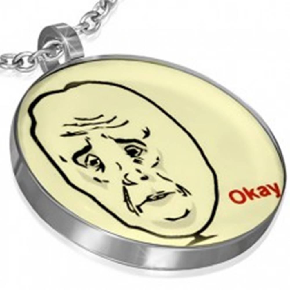 Šperky eshop Prívesok MEME FACE z ocele - OKAY