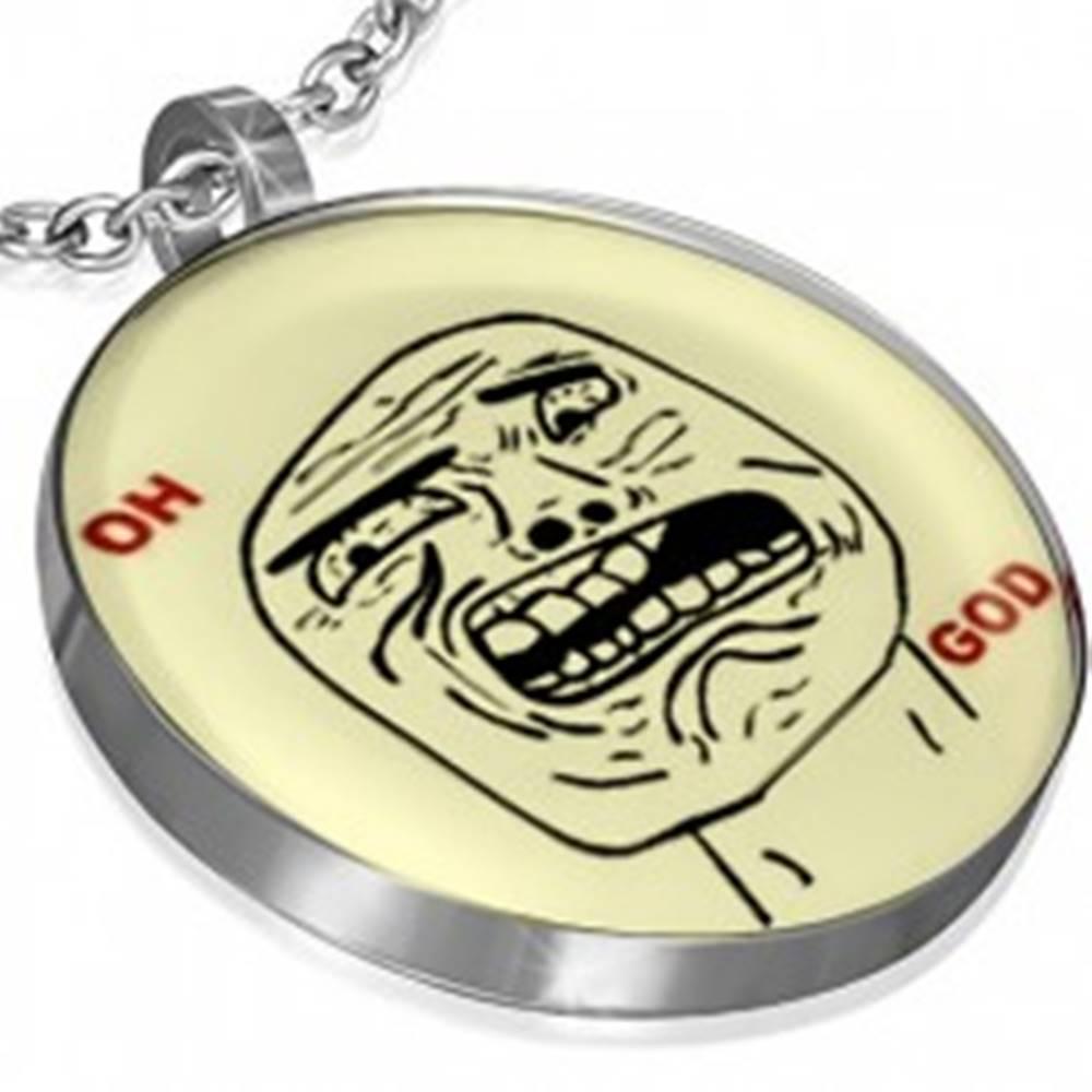 Šperky eshop Prívesok z ocele - OH GOD MEME FACE, okrúhly