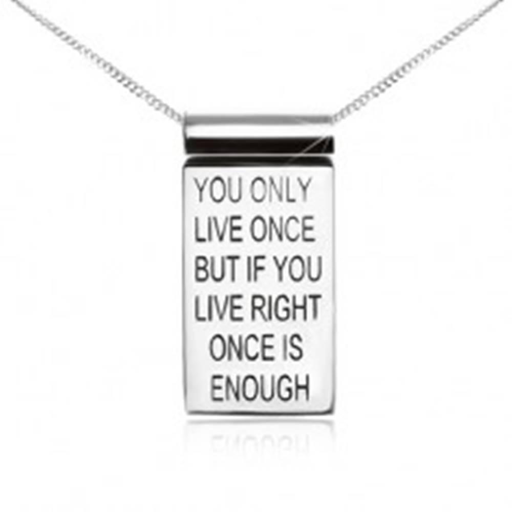 Šperky eshop Strieborný 925 náhrdelník, retiazka, známka s motivačným nápisom
