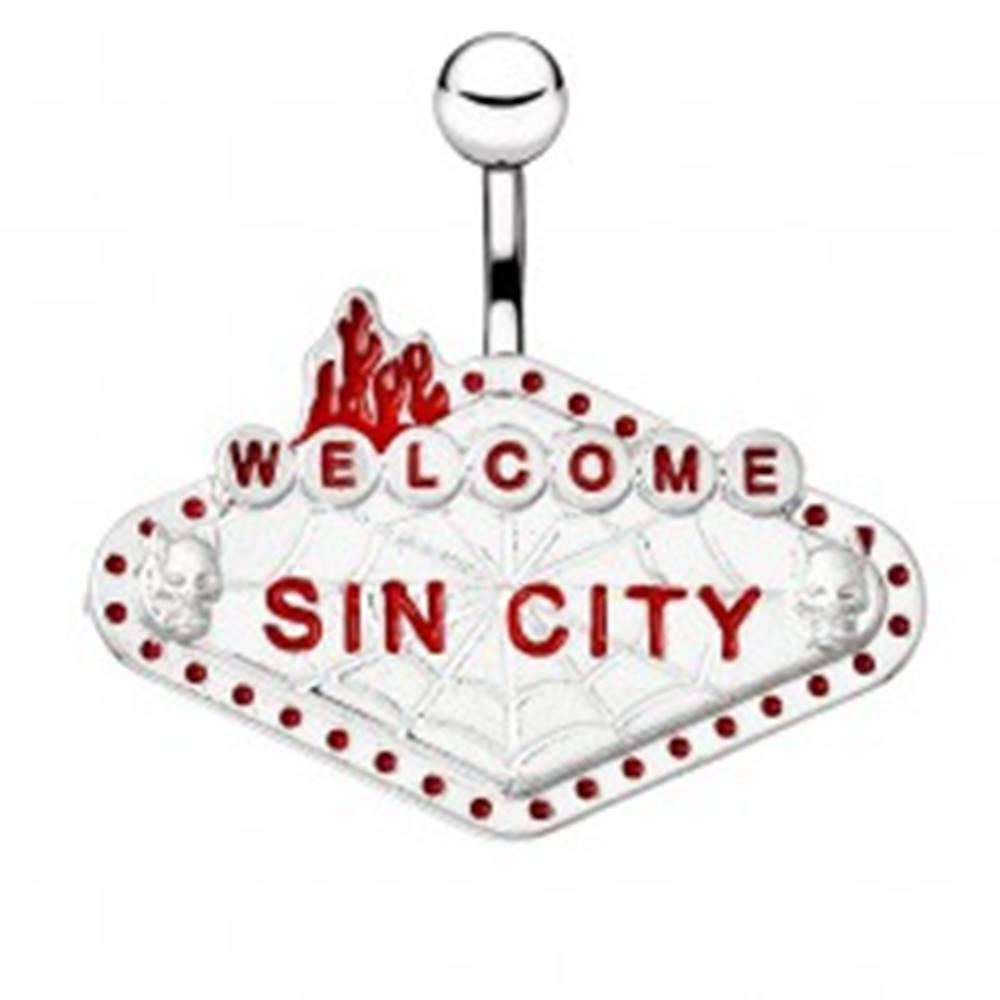 """Šperky eshop Oceľový piercing do bruška - tabuľka """"WELCOME SIN CITY"""""""