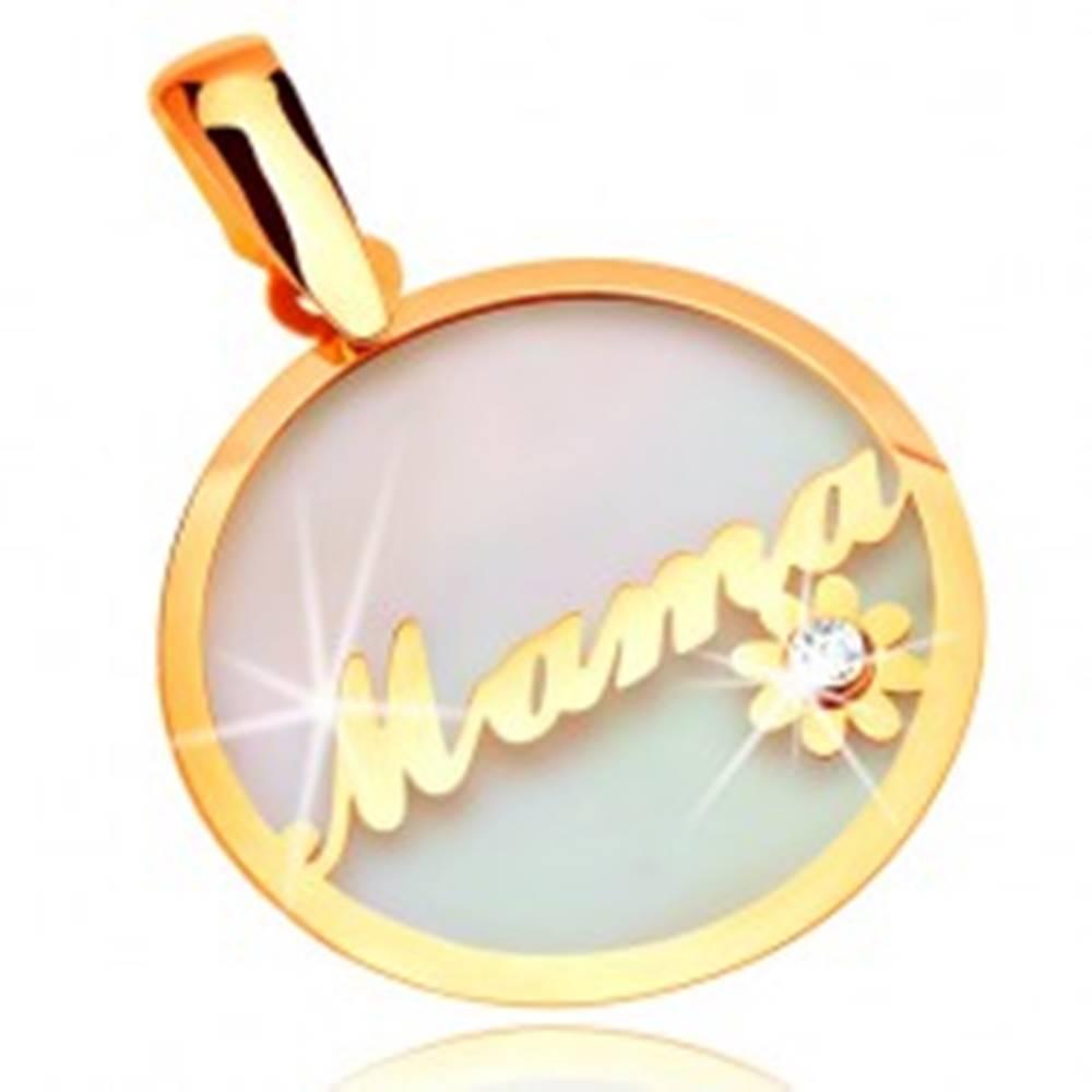 Šperky eshop Prívesok zo žltého zlata 585 - kruh s nápisom Mama a kvietkom, podklad z perlete