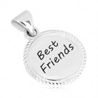 """Strieborný 925 prívesok - krúžok s vrúbkovaným okrajom, nápis """"Best Friends"""""""
